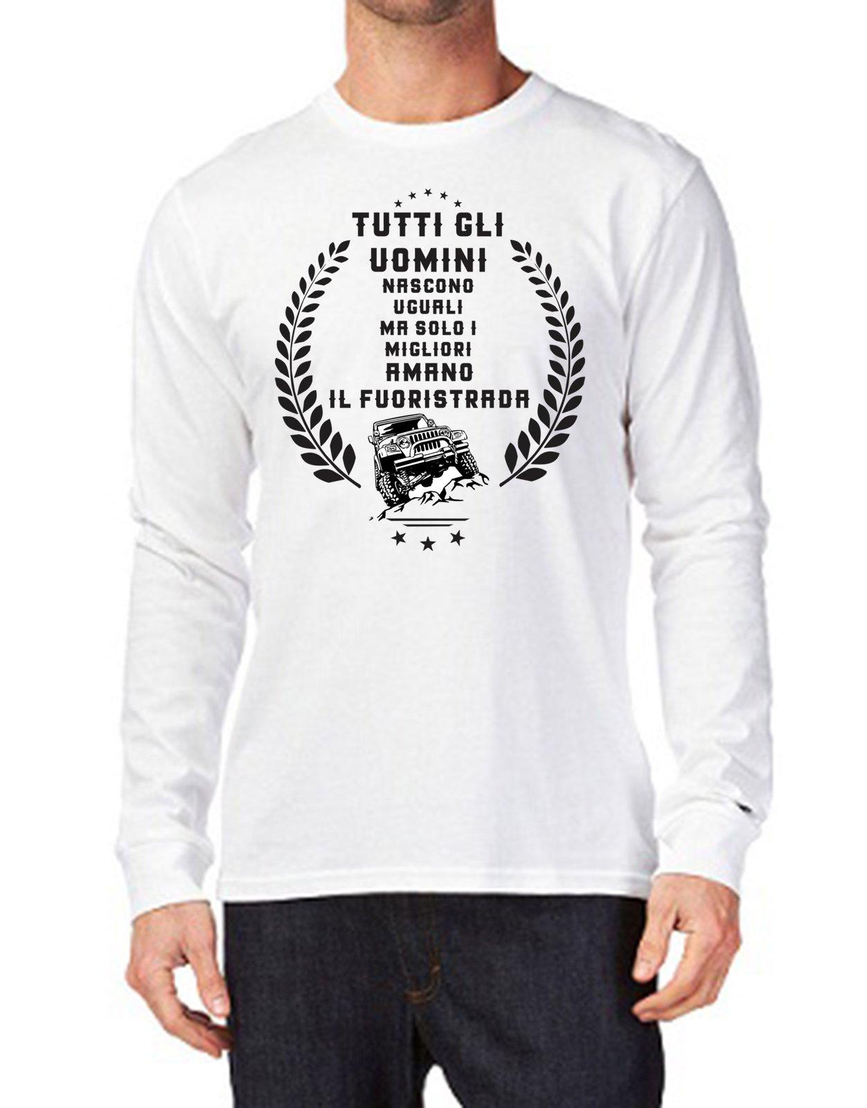 Tshirt maniche lunghe tutti gli uomini nascono uguali ma solo i migliori amano il fuoristrada - Tutt