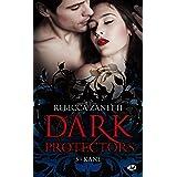 Dark Protectors, T5 : Kane