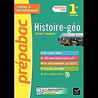 Prépabac Histoire-Géographie 1re générale : nouveau programme de Première (Cours et entraînement)