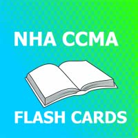 NHA CCMA Flash Cards 2018 Ed