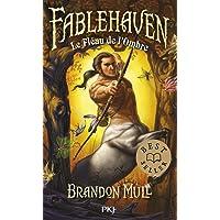 3. Fablehaven : Le fléau de l'ombre (3)