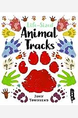 Life-Sized Animal Tracks Hardcover