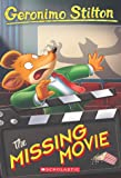 GERONIMO STILTON #73: THE MISSING MOVIE