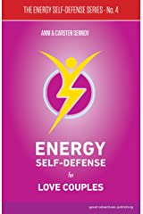 Energy Self-Defense for Love Couples (The Energy Self-Defense Series Book 4) Kindle Edition