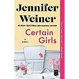 Certain Girls: A Novel (Cannie Shapiro Book 2)