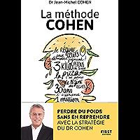 La méthode Cohen : Perdre du poids sans en reprendre avec la stratégie du Dr Jean-Michel Cohen