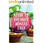 Guide To Coconut Bonsai Tree: As we all know that the palm tree is one of the plants that have so many advantages for…