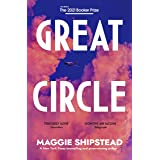 Great Circle: Shortlisted for the Booker Prize 2021