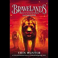 Bravelands #6: Oathkeeper (English Edition)