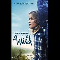 Wild (Récits et témoignages)