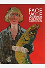 [(Face Value : Portraiture in the Age of Abstraction)] [By (author) Brandon Brame Fortune ] published on (May, 2014) Hardcover
