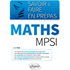 Maths MPSI (Savoir et Faire en Prépas)