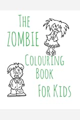 The Zombie Colouring Book For Kids Paperback