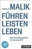 Führen Leisten Leben: Wirksames Management für eine neue Welt, plus E-Book inside (ePub, mobi oder pdf)