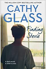 Finding Stevie: A dark secret. A child in crisis. Kindle Edition