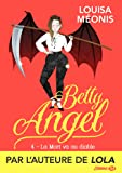 La Mort va au diable: Betty Angel, T4