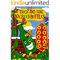 Touch and Sing 10 Green Bottles - An interactive children's sound book on counting for toddlers 2-4 years: An educative…