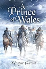 A Prince of Wales (The Saga of Roland Inness Book 5) Kindle Edition
