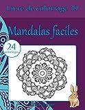Livre de coloriage mandalas faciles: 24 coloriages