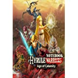 Hyrule Warriors Age of Calamity NoteBook: : Scorecard, Scorecard for Scoring Your Games Hyrule Warriors Age of Calamity, 100
