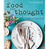 Food for Thought: Changing the world one bite at a time. Foreword by Sheila Dillon.