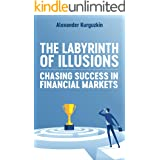 The Labyrinth of Illusions: Chasing success in financial markets