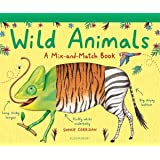 Wild Animals: A Mix-and-Match Book (Mix & Match Books)