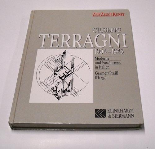 Giuseppe Terragni 1904-1943. Moderne und Faschismus in Italien Taschenbuch – Januar 1993 Stefan Germer Achim Preiß Klinkhardt & Biermann 3781402878