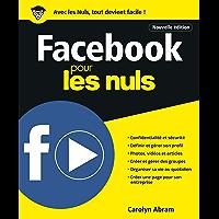 Facebook pour les Nuls, Nelle édition (Poche pour les Nuls)