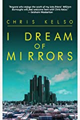 I Dream Of Mirrors Paperback
