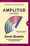 Amplitud (Range): Por qué los generalistas triunfan en un mundo especializado (Gestión del conocimiento) (Spanish Edition)