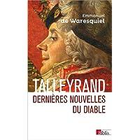 Talleyrand - Dernières nouvelles du Diable