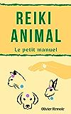 Reiki Animal: le petit manuel
