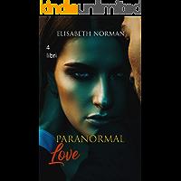 Paranormal Love: Cofanetto 4 libri