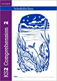 KS2 Comprehension Book 2: Year 4, Ages 8-9 (for the new National Curriculum)