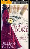 The Winter Duke (A Duke for All Seasons Book 1)