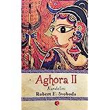 Kundalini Aghora - Vol. 2