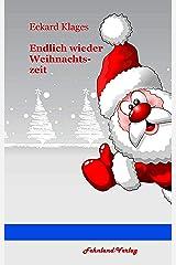 Endlich wieder Weihnachtszeit Kindle Ausgabe