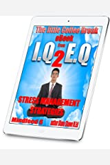 Stress Management Strategies Mindfeed 6: The little coffee break ebook from IQ 2 EQ Kindle Edition
