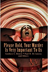 Please Hold, Your Murder Is Very Important To Us (Murder Anthology Book 5) Kindle Edition