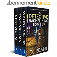 THE DETECTIVE RACHEL KING BOOKS 1–3 three absolutely gripping crime mysteries box set (TOTALLY GRIPPING CRIME THRILLER…