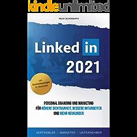 Linkedin Personal Branding und Marketing : für höhere Sichtbarkeit, bessere Mitarbeiter und mehr Neukunden (German…