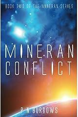 Mineran Conflict (Mineran Series Book 2) Kindle Edition