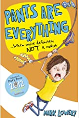 Pants Are Everything Paperback