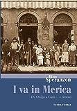 I va in Merica (Canfini Vol. 13)