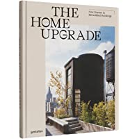 The Home Upgrade - New Homes in Remodeled Buildings