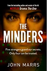 The Minders: Five strangers guard our secrets. Four can be trusted. Kindle Edition