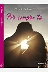 Per sempre tu (INANNA - Collana romance Vol. 1) Formato Kindle