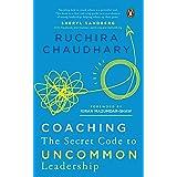 Coaching: The Secret Code to Uncommon Leadership