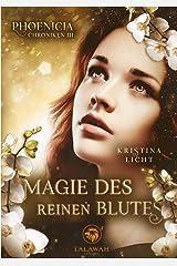 Magie des reinen Blutes (Phoenicia Chroniken) Kindle Ausgabe